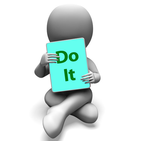 take action: Do It Tablet Character Meaning Act Or Take Action Now