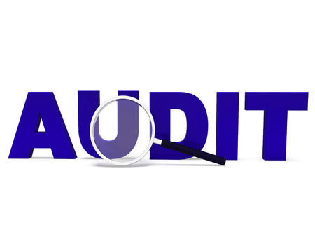 Audit Word Meaning Validating Auditing Or Scrutiny Stock Photo - 26063818