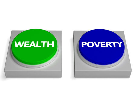 indebtedness: Wealth Poverty Buttons Showing Wealthy Or Penniless