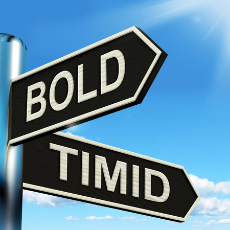 bold: Bold Timid Signpost Showing Extroverted And Shy