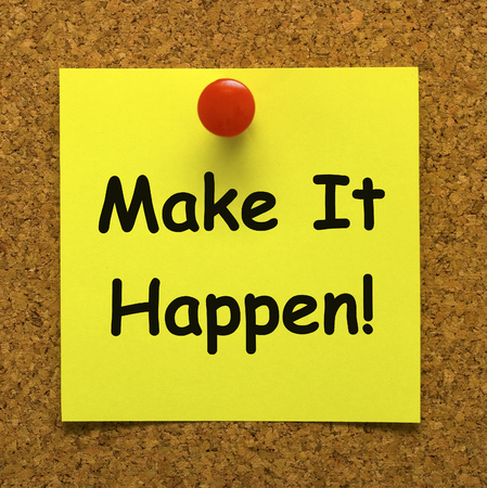 take action: Make It Happen Note Meaning Take Action