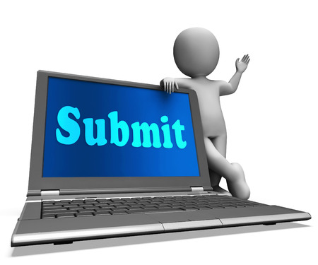 submitting: Submit Laptop Showing Submitting Submissions Or Applications Stock Photo