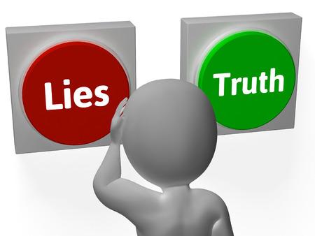 untrue: Lies Truth Buttons Showing Untrue Or Correct