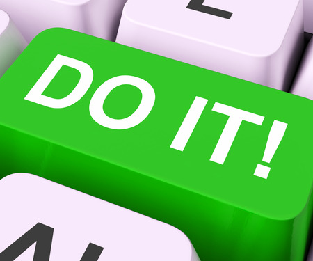 take action: Do It Key Meaning Act Or Take Action Now