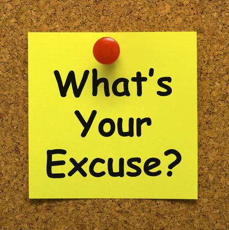 Cuál es su excusa Significado Explicar la dilación Foto de archivo - 26065706