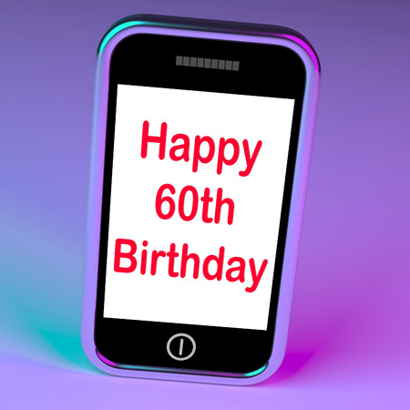 turns of the year: Happy 60th Birthday Smartphone Showing Reaching Sixty Years Stock Photo
