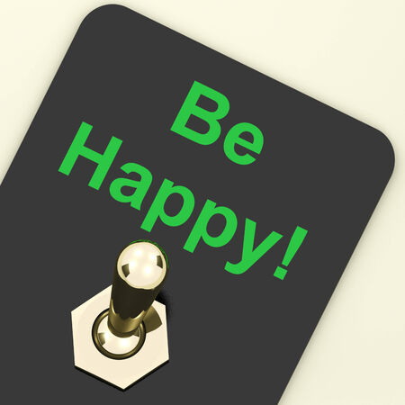 Be Happy Switch Showing  Happiness Or Enjoyment