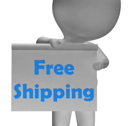 shipped: Free Shipping Sign Meaning Product Shipped At No Cost