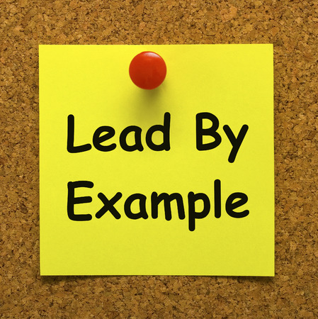Lead By Example Note Meaning Mentor And Inspire