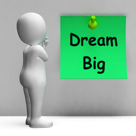 Dream Big Note Meaning Ambition Future Hope Stock Photo