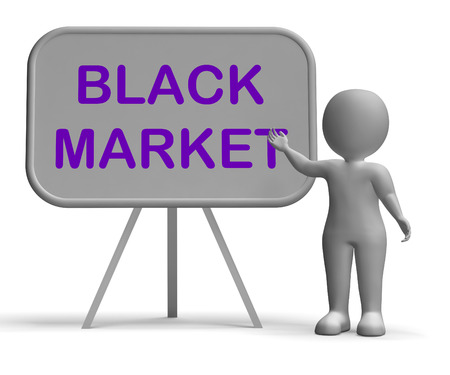 illegal trading: Black Market Whiteboard Showing Illicit And Illegal Business Stock Photo