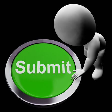 submitting: Submit Button Showing Submission Or Handing In Stock Photo