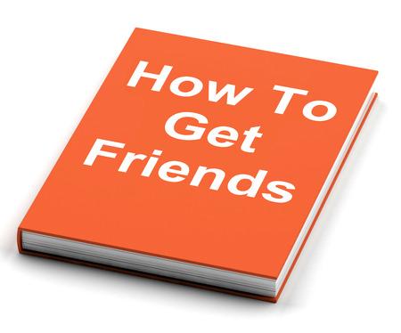 vie sociale: Comment faire pour obtenir Amis livre Affichage bienvenus Vie sociale