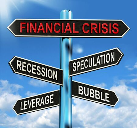 leverage: Financial Crisis Signpost Showing Recession Speculation Leverage And Bubble