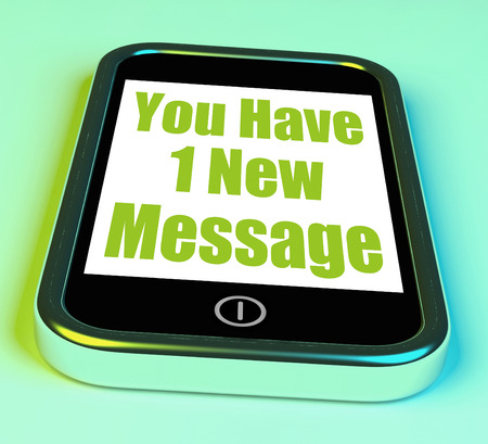 new message: You Have 1 New Message On Phone Meaning New Mail Stock Photo