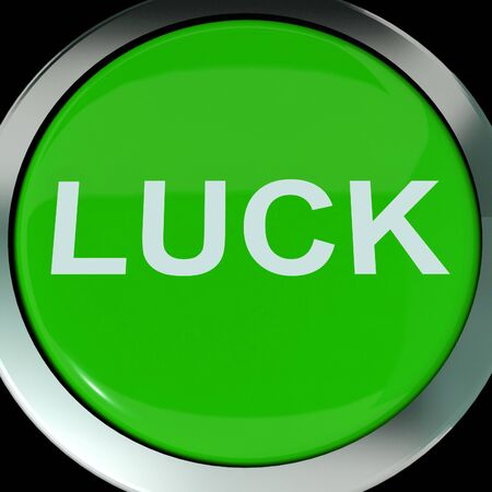 fortunate:  Luck Button Showing Lucky Good Fortune