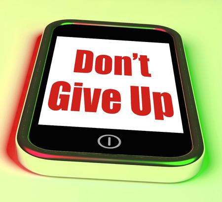 perseverar: No d� para arriba en el tel�fono Mostrando Determinaci�n persisten y Persevera