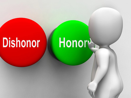 morals: Dishonor Honor Buttons Showing Integrity And Morals