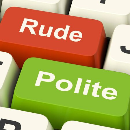 bad manners: Rude Polite Keys Meaning Good Bad Manners