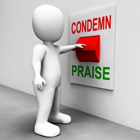 Condemn Praise Switch Meaning Appreciate or Blame photo