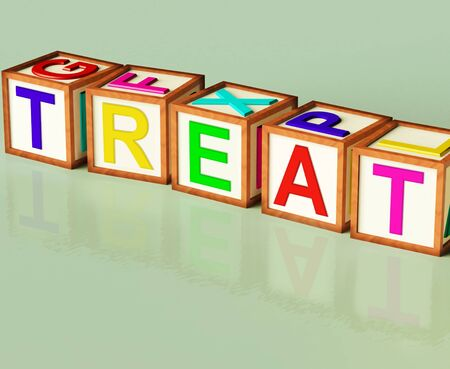 rewarded: Treat Blocks Meaning Special Occurrence Or Gift