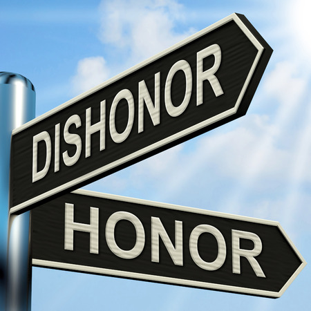 disrespectful: Dishonor Honor Signpost Showing Disgraced And Respected
