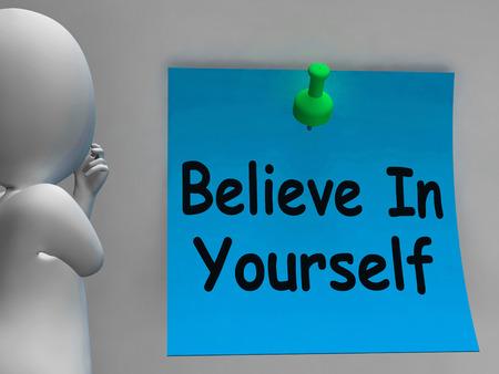believing: Believe In Yourself Note Showing Self Belief