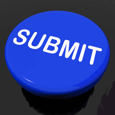 submitting: Submit Button Showing Submitting Submission Or Application Stock Photo