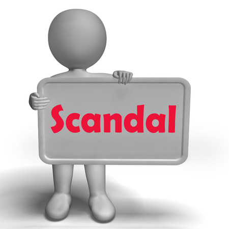 disgrace: Scandal Sign Meaning Scandalous Act Or Disgrace Stock Photo