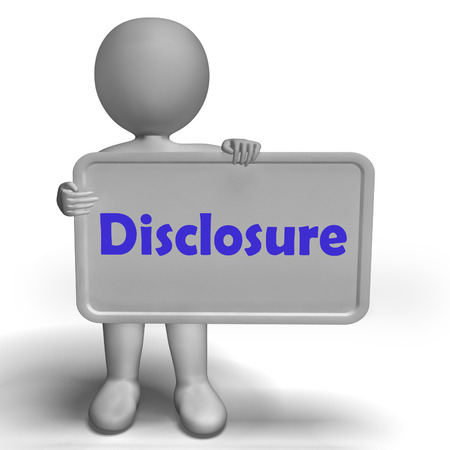 disclosure: Disclosure Sign Showing Acknowledging Revealing Or Confessing Stock Photo