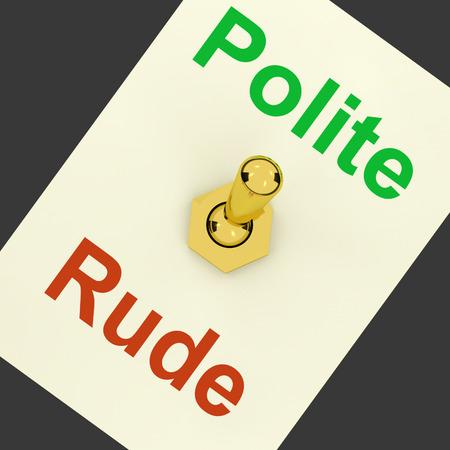 falta de respeto: Polite Rude Lever Mostrando modales y falta de respeto