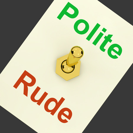 courteous: Polite Rude Lever Showing Manners And Disrespect
