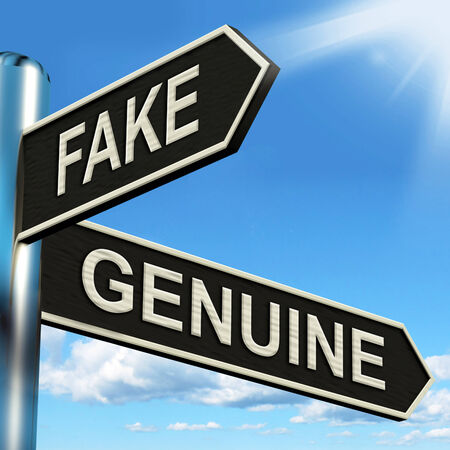 faked: Fake Genuine Signpost Showing Imitation Or Authentic Product