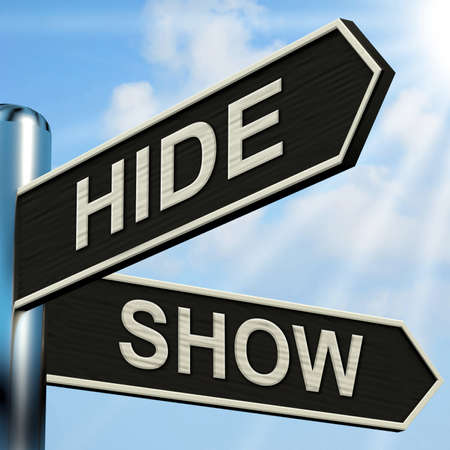'hide out': Hide Show Signpost Meaning Obscured And Visible