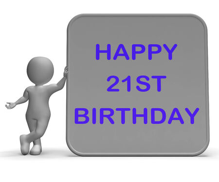 turns of the year: Happy 21st Birthday Sign Meaning Congratulations On Turning Twenty-One