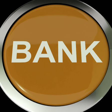 internet banking: Bank Button Showing Online Or Internet Banking Stock Photo