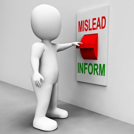mislead: Mislead Inform Switch Showing Misleading Or Informative Advice Stock Photo