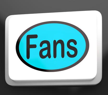 follower: Fans Button Showing Follower Or Internet Fan Stock Photo