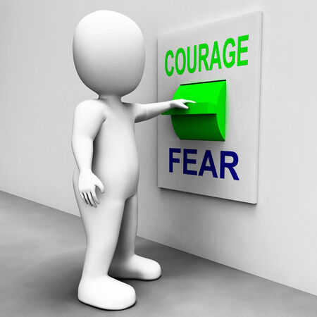 courageous: Courage Fear Switch Showing Afraid Or Courageous