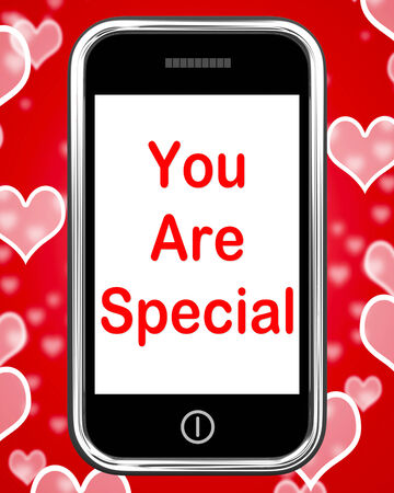 you are special: You Are Special On Phone Meaning Love Romance Or Idiot