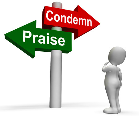 Condemn Praise Signpost Meaning Appreciate or Blame photo