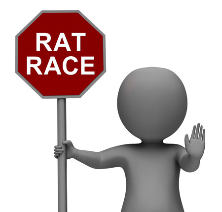 hectic: Rat Race Stop Sign Showing Stopping Hectic Work Competition