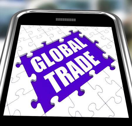 global trade: Global Trade Smartphone Showing Web International Business