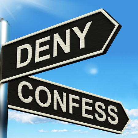 confess: Deny Confess Signpost Meaning Refute Or Admit To Stock Photo