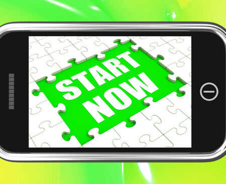 commencing: Start Now Tablet Meaning Begin Immediately Or Dont Wait