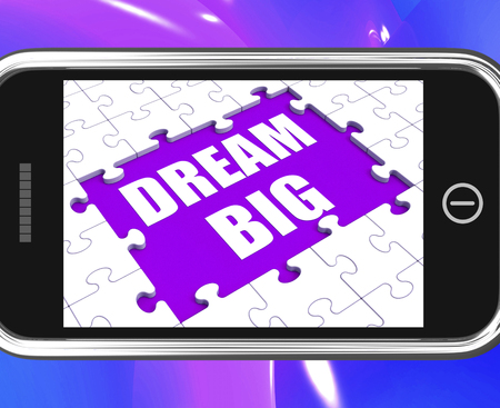 envision: Dream Big Tablet Meaning Ambitious Hopes And Goals Stock Photo