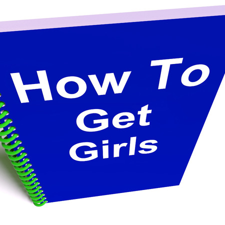 obtaining: How to Get Girls on Notebook Representing Getting Girlfriends