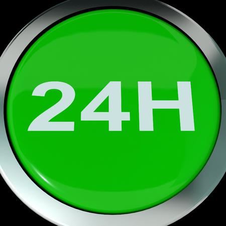 24x7: Twenty Four Hours Button Showing Open 24 hours