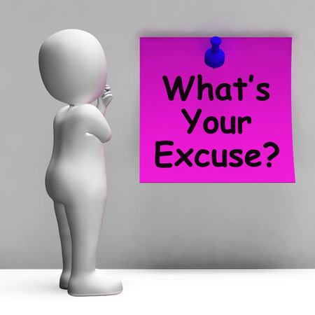 What's Your Excuse Note Meaning Explain Procrastination 스톡 콘텐츠