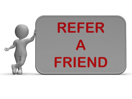 contacting: Refer A Friend Sign Showing Suggesting Website Stock Photo